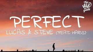 Download Lucas & Steve - Perfect (Lyrics) ft. Haris Video