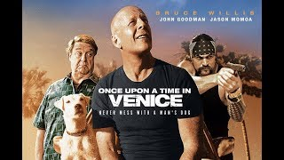 Download ONCE UPON A TIME IN VENICE - Official HD Trailer - Bruce Willis, Jason Momoa Video