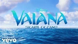 "Download Natalia Nykiel - Pół kroku stąd (piosenka z filmu ""Vaiana: skarb oceanu″) Video"