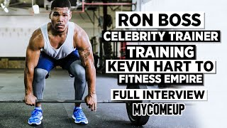 Download How Kevin Hart's Trainer Ron Boss Went From Being a 'Wild Boy' to Training Celebrities | MYCOMEUP Video