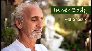 Download 4. Meditation for All with Shastro: Inner Body Video