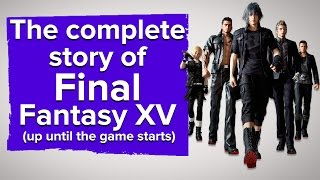 Download The complete story of Final Fantasy 15 (up until the game starts) Video