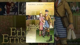 Download Ethel & Ernest Video