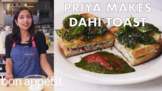 Download Priya Makes Dahi Toast | From the Test Kitchen | Bon Appétit Video