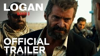 Download Logan | Official Trailer [HD] | 20th Century FOX Video