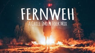 Download Fernweh // A Chill Indie Folk Mix Video