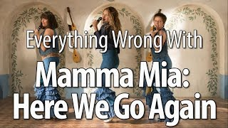 Download Everything Wrong With Mamma Mia: Here We Go Again Video