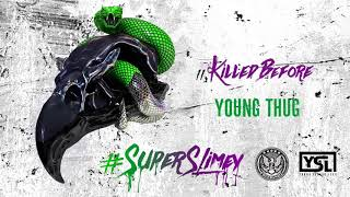 Download Young Thug - Killed Before Video