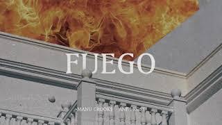 Download Manu Crooks - Fuego feat. Anfa Rose Video