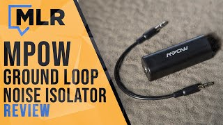 Download MPOW Ground Loop Noise Isolator Review Video