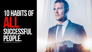 Download 10 Habits Of All Successful People! Video