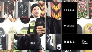 Download Jamie Thomas - Scroll Your Roll Video