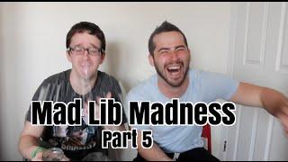Download Mad Lib Madness Pt 5 Video