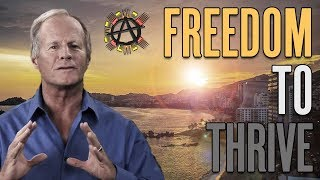 Download FREEDOM: The Key to THRIVE Solutions - Foster Gamble at Anarchapulco 2017 Video