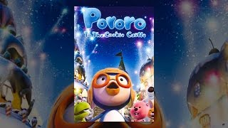 Download Pororo to the Cookie Castle Video