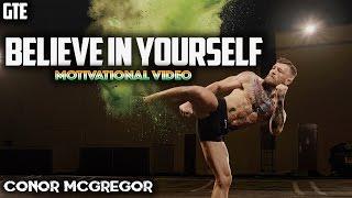 Download [MOTIVATION] Conor McGregor - Believe In Yourself [HD] 2017 Video