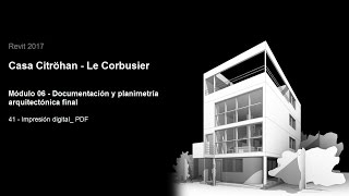 Download Revit 2017 - Casa Citröhan 41 Impresión Digital PDF Video