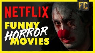 Download Funny Horror Movies on Netflix   Best Movies on Netflix Right Now   Flick Connection Video