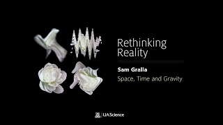Download Rethinking Reality: Space, Time and Gravity Video
