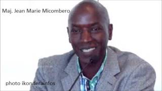 Download Major Jean Marie Micombero arasobanuro impamvu Kagame yibasiye abayisilamu n'abasilikari nka Gnrl Ru Video