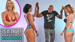 Download Black Guys Prefer Big Booty | Is It True? Video