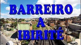 Download De Belo Horizonte a Ibirité (MRS Logística) - Ramal do Barreiro Video