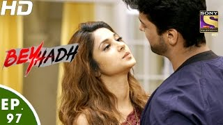Download Beyhadh - बेहद - Ep 97 - 22nd Feb, 2017 Video