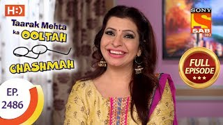 Download Taarak Mehta Ka Ooltah Chashmah - Ep 2486 - Full Episode - 11th June, 2018 Video