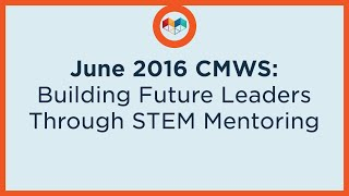 Download Building Future Leaders Through STEM Mentoring Video