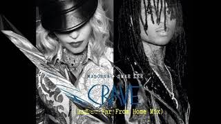 Download Madonna & Swae Lee - Crave (Luin's Far From Home Mix) Video