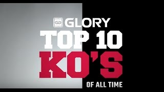 Download GLORY: Top 10 Knockouts of All Time Video