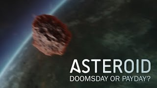 Download NOVA | Asteroid: Doomsday or Payday? [HD] Video