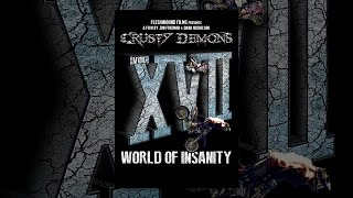 Download Crusty Demons 17: World of Insanity Video