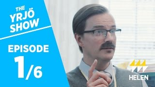 Download The Yrjö Show / Season 2 / Episode 1: New Assignments Video
