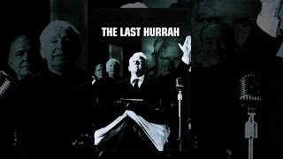 Download The Last Hurrah (1958) Video