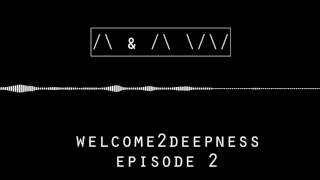 Download [BEST VOCAL / DEEP HOUSE 2016] Ambient Wave - Welcome2Deepness Episode 2 Video