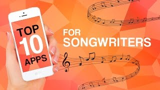Download Top 10 Apps for Songwriters Video