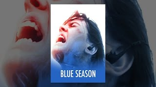 Download Blue Season Video