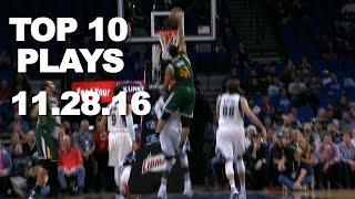 Download Top 10 NBA Plays: 11.28.16 Video