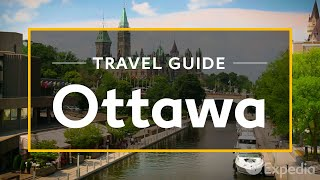 Download Ottawa Vacation Travel Guide | Expedia Video