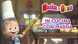 Download Masha e Orso - 🍔 In Cucina Con Masha 🍗 Video