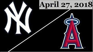 Download New York Yankees vs Los Angeles Angels Highlights || April 27, 2018 Video