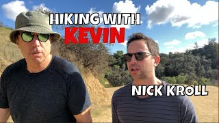 Download HIKING WITH KEVIN - NICK KROLL Video
