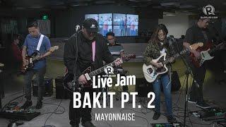 Download Mayonnaise - 'Bakit Pt. 2' Video