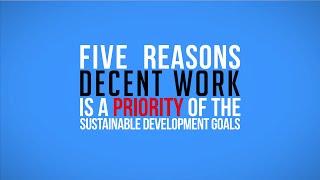 Download Decent Work in the Sustainable Development Goals Video
