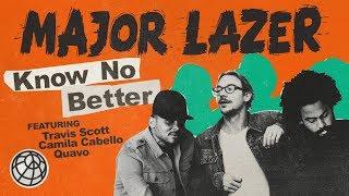 Download Major Lazer - Know No Better (feat. Travis Scott, Camila Cabello & Quavo) Video