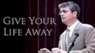 Download Give Your Life Away - Paul Washer Video