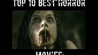Download TOP 10 BEST HORROR MOVIES EVER! (2012-2017) Video