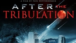 Download After the Tribulation (Full Movie) - Alex Jones Video