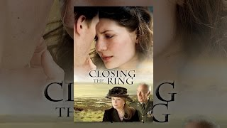 Download Closing the Ring Video